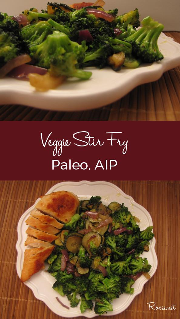Veggie Stir Fry, Tasty, Fast, Nutrient Dense. Gluten Free, Grain Free, Paleo, AIP Compliant - Roxie.net